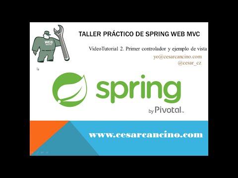 VideoTutorial 2 Taller Práctico Spring Web MVC. Primer controlador y ejemplo de vista