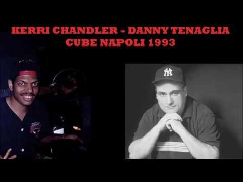 Kerri Chandler Danny Tenaglia @ Cube, Napoli 1993
