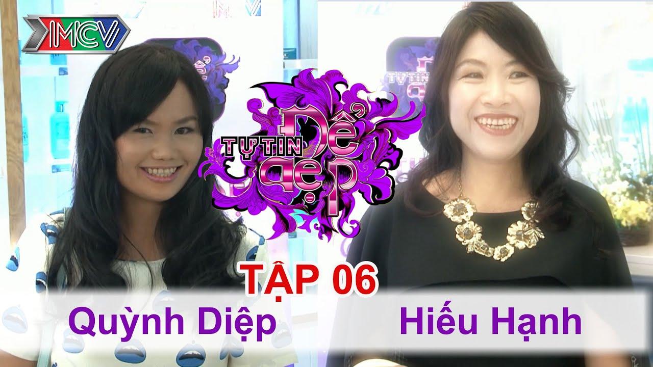 TỰ TIN ĐỂ ĐẸP - Tập 06 | Chị Quỳnh Diệp | Chị Hiếu Hạnh | 17/01/2015