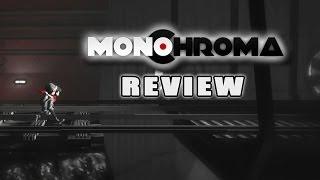 Monochroma - Review