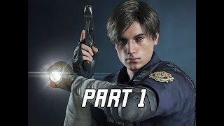RESIDENT EVIL 2 REMAKE Walkthrough Part 1 - Leon Kennedy Campaign Story (Let's Play RE2 Remake)