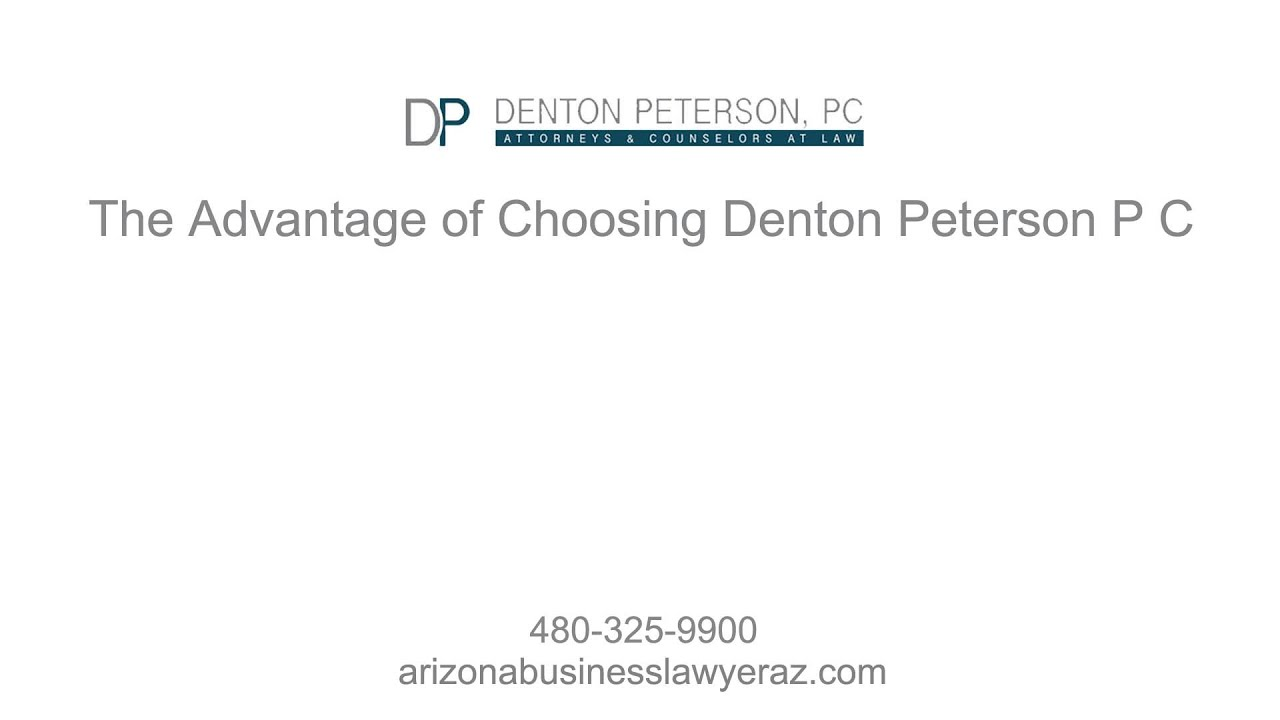 Top Rated Arizona Business Lawyers Denton Peterson P C