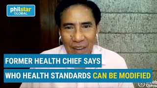 Former health chief says  World Health Organization's health standards can be modified