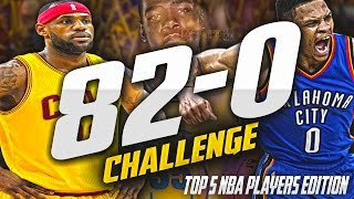 TOP 5 NBA PLAYERS 82-0 CHALLENGE!! - NBA 2K17 MYLEAGUE