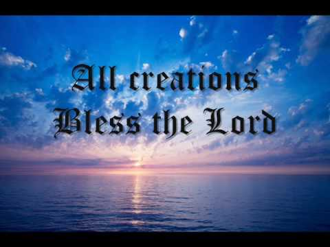 Taizé - All creations Bless the Lord