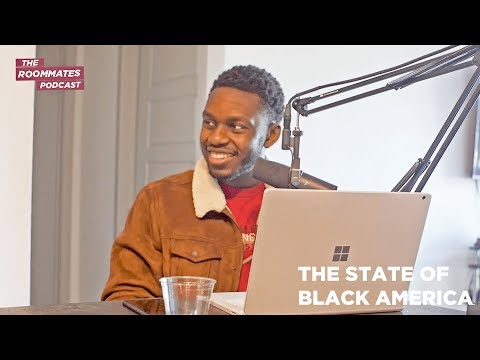 The Roommates Talk The State Of Black America, Marriageable Women, Facts Over Feelings + More
