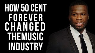 How 50 Cent Forever Changed The Music Industry