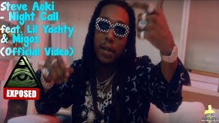 Steve Aoki - Night Call feat. Lil Yachty & Migos (Official Video) [Ultra Music] Illuminati Exposed