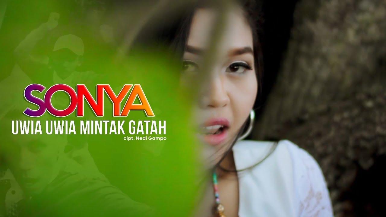 Download Lagu Minang Terbaru Sonya - Uwia Uwia Mintak Gatah ( Official Music Video )