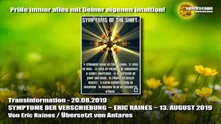 SYMPTOME DER VERSCHIEBUNG ~ ERIC RAINES ~ 13. AUGUST 2019 - Transinformation.net