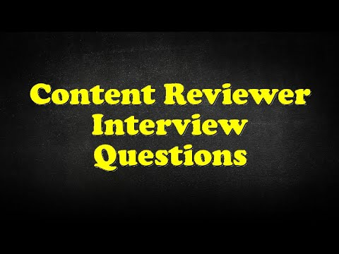 Content Reviewer Interview Questions