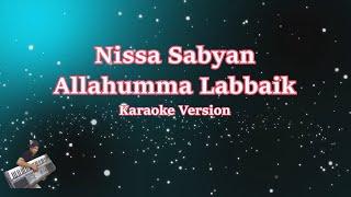 Allahumma Labbaik || Karaoke Tanpa Vocal || Nisa Sabyan