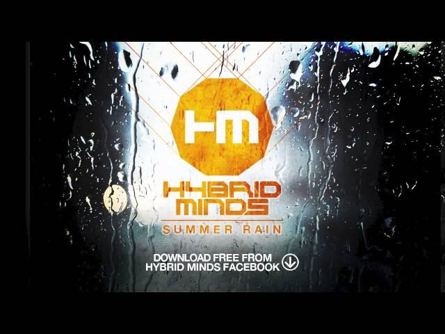 Hybrid Minds - Summer Rain  ft.Grimm (FREE DOWNLOAD)