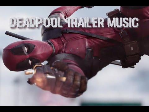 Deadpool Trailer Music