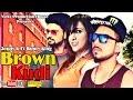 Brown Kudi || Jonny K, Feat Bunty King || Haryanvi New Song