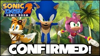 Sonic Dash 2: Sonic Boom Confirmed! (Apple iOS & Android)