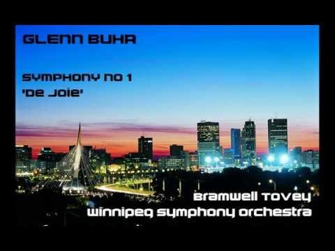 Glenn Buhr: Symphony No 1, 'De Joie' [Tovey-Winnipeg SO]