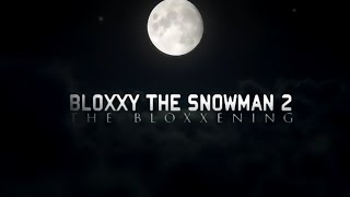 [ROBLOX] Bloxxy the Snowman II