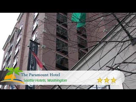 The Paramount Hotel - Seattle Hotels, Washington