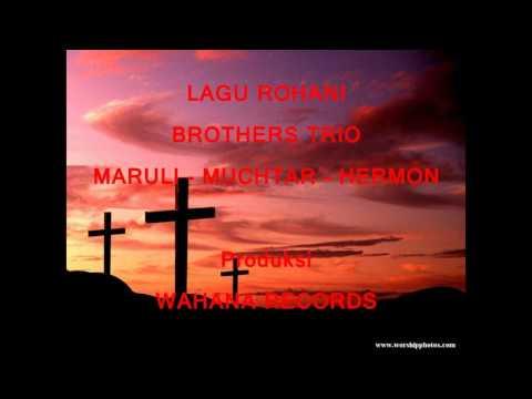 Lagu Rohani Brothers Trio