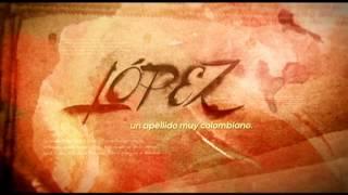 López, un apellido muy colombiano