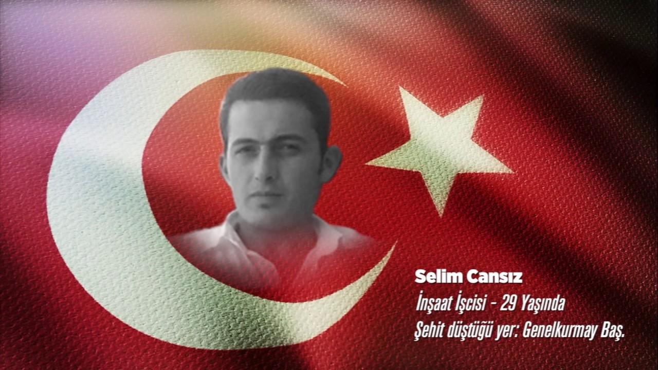 15 Temmuz Şehidi Selim Cansız