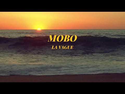Mobo-La Vague (prod by Ninety 8/ Mxs Beats)