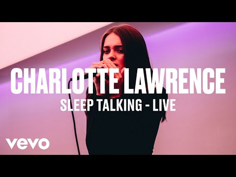"Charlotte Lawrence - ""Sleep Talking"" (Live) | Vevo DSCVR"