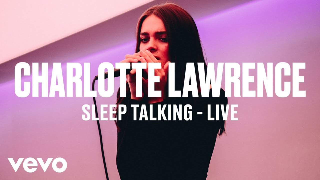 Charlotte Lawrence — «Sleep Talking» (Live) | Vevo DSCVR