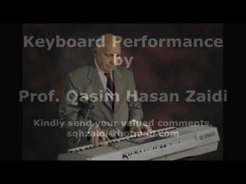 Mera Dil Ye Pukare Aaja  - Instrumental by Prof Qasim Hasan Zaidi