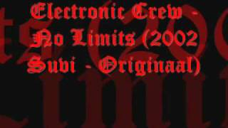 Electronic Crew - No Limits (2002 Suvi - Originaal)