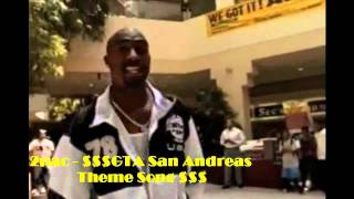 2Pac - GTA San Andreas Theme Song
