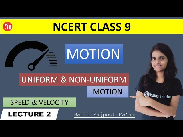 Motion (Lecture 2) Uniform and non uniform motion,speed and velocity | Class 9 Physics Chapter 1