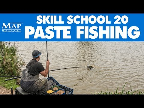 Skill School... Part 20: Paste Perfection - Match Fishing