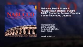 """Nabucco, Part II, Scene 8: """"S"""