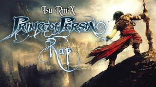Prince of Persia Rap  [Prod. Isu RmX]