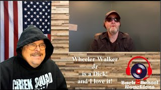 WTH? Wheeler Walker Jr did what? The Apology (What a Dick, I love him still)