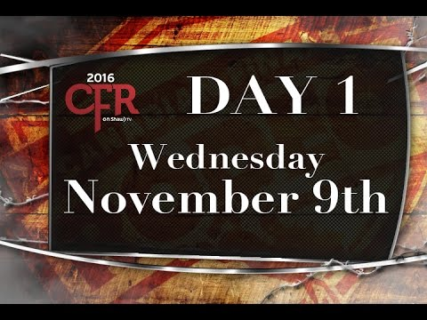 CFR DAY 1 Wed Nov 9