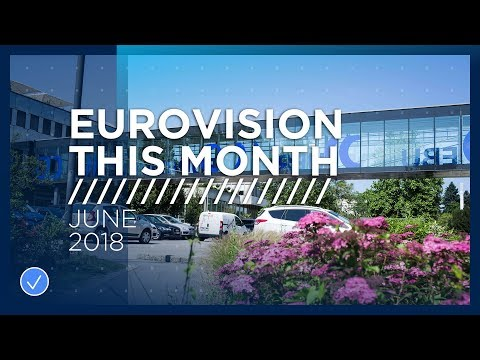 Eurovision This Month: June 2018