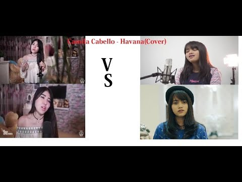 Camila Cabello - Havana ( cover ) Via Vallen VS Hanin Dhiya