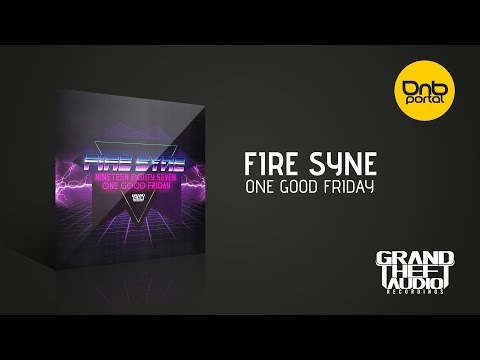 Fire Syne - One Good Friday [Grand Theft Audio]