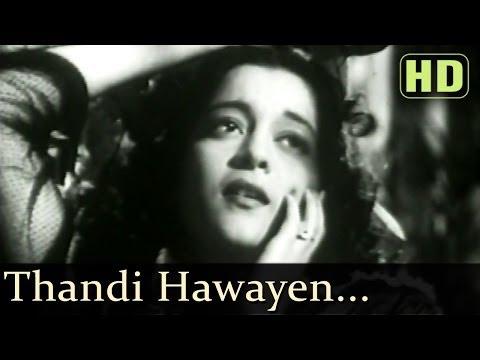 Thandi Hawayein Lehrake Aaye (HD) - Naujawan Songs - Nalini Jaywant - Prem Nath - Lata Mangeshkar