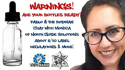 eLiquid Warning Labels Questions? Monica Knows!