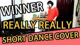 WINNER 'REALLY REALLY' SHORT VER DANCE COVER | TAMA CHANN