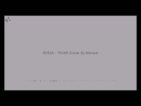 rossa---tegar-cover-by-marsya-(download-lagu-mp3)