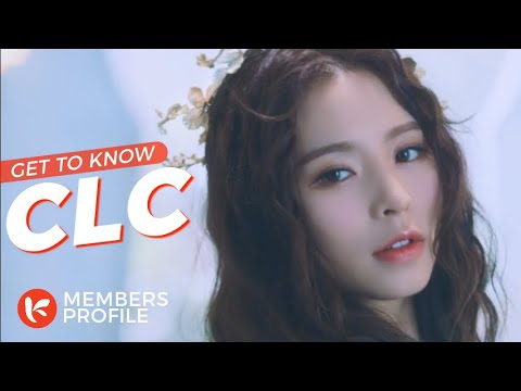 CLC (씨엘씨) Members Profile & Facts (Birth Names, Positions etc..) [Get To Know K-Pop]