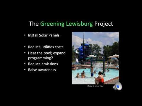 Greening Lewisburg: Solar Energy at the Lewisburg Community Pool