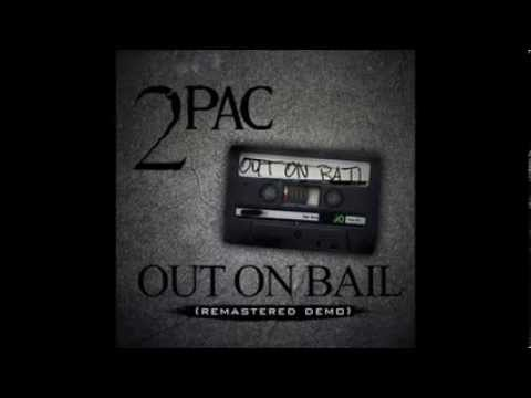2Pac & Thug Life Out On Bail Remastered Demo Tape 1993
