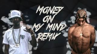 Nines Money on my mind (Tupac Remix)