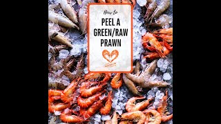 How to peel and devein a green prawn.